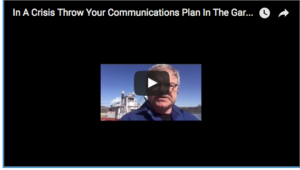 In A Crisis Throw Your Communications Plan In The Garbage – Start Talking