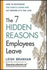 The 7 Hidden Reasons Your Employees Leave You
