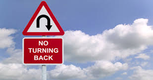 There is no turning back – A model for going forward