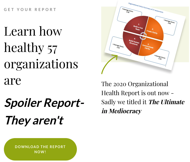 The Ultimate in Mediocracy – The 2020 Organizational Health Report